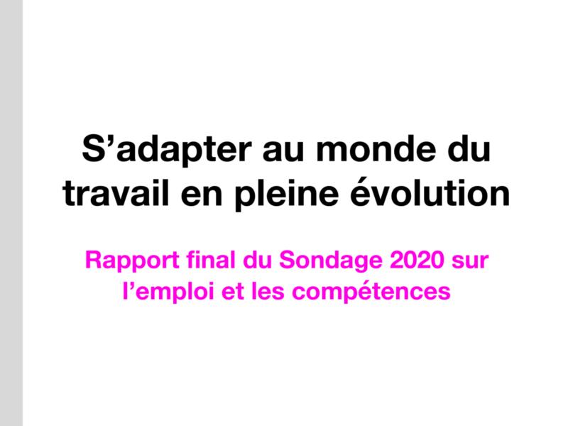 S'adapter au monde du travail en pleine évolution — rapport final du Sondage 2020 sur l'emploi et les compétences