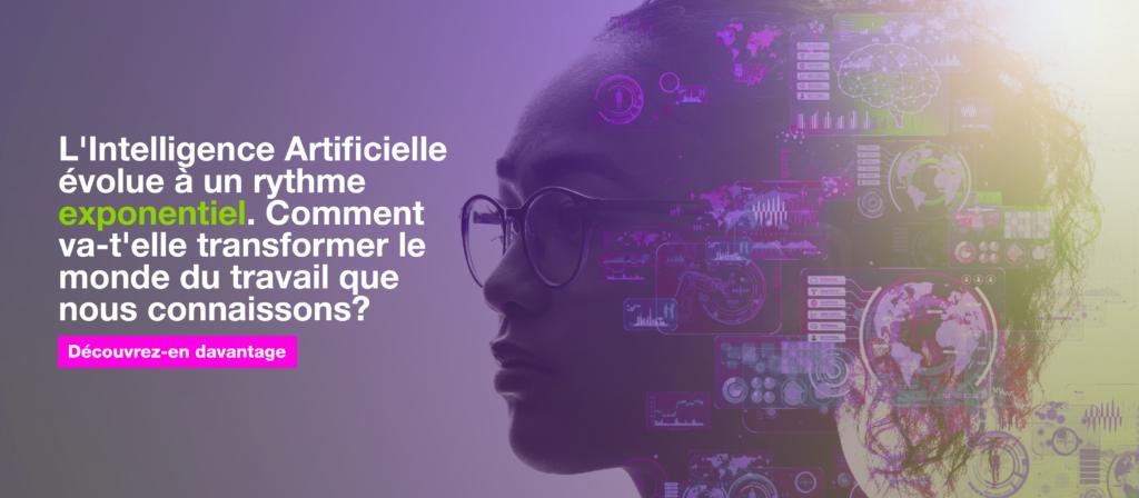 L'Intelligence Artificielle évolue à un rythme exponentiel. Comment va-t'elle transformer le monde du travail que nous connaissons?